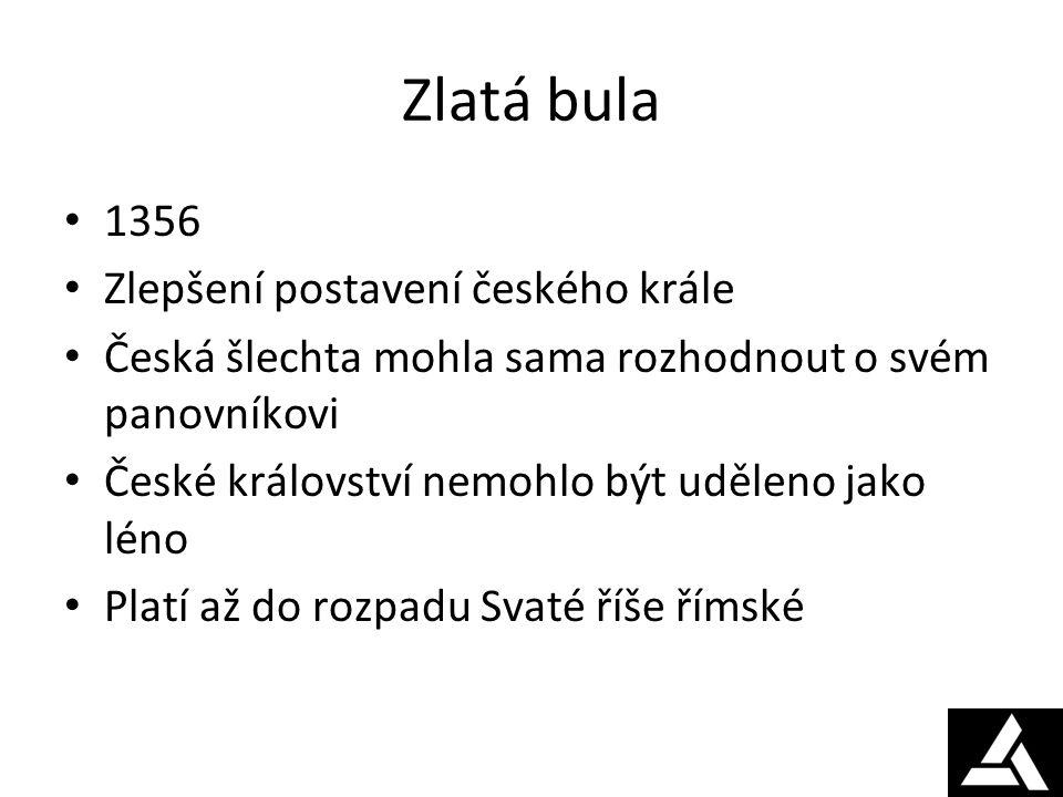 Zlatá bula 1356 Zlepšení postavení českého krále