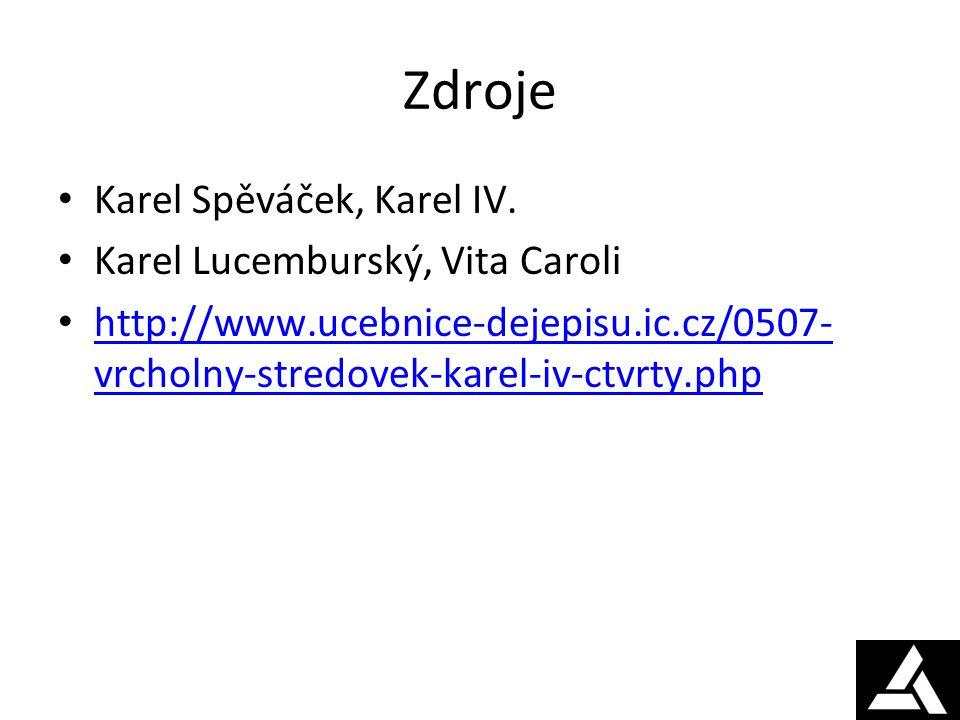 Zdroje Karel Spěváček, Karel IV. Karel Lucemburský, Vita Caroli