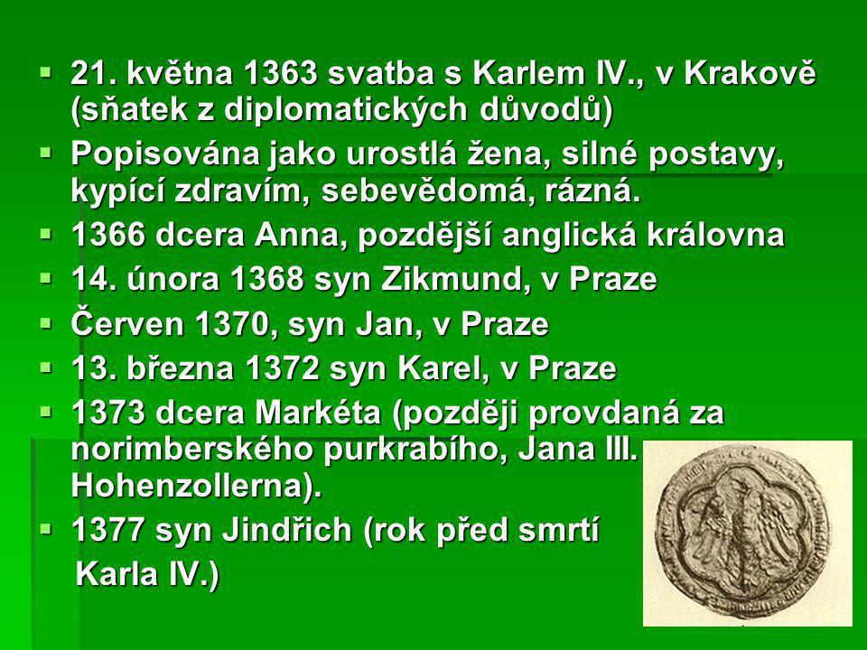 21. května 1363 svatba s Karlem IV