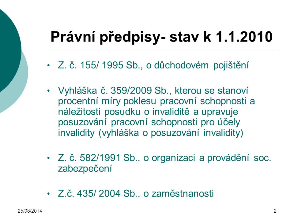 Právní předpisy- stav k 1.1.2010