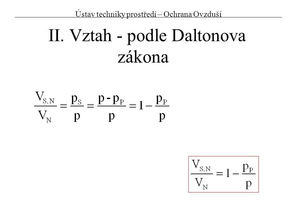 II. Vztah - podle Daltonova zákona