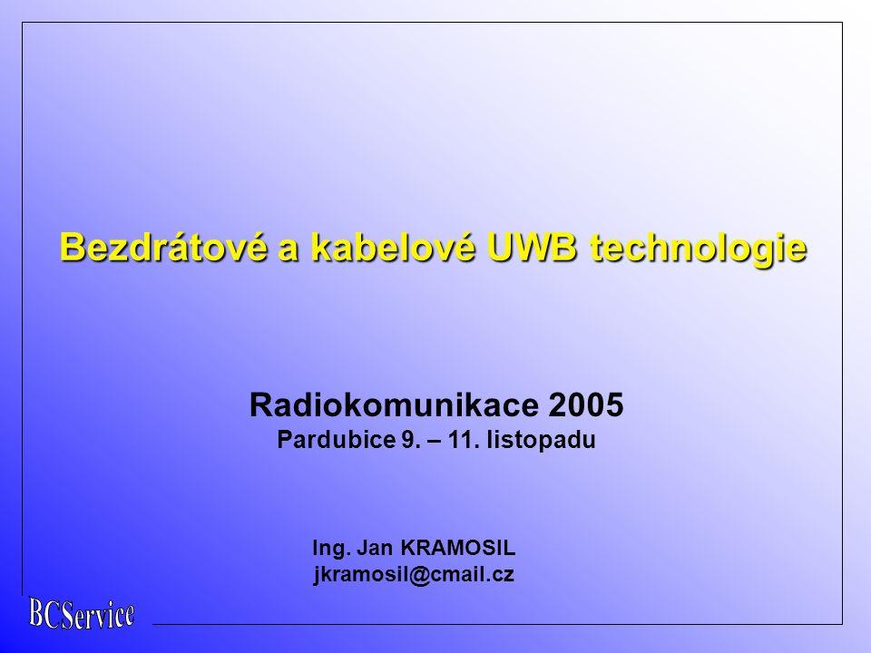 Radiokomunikace 2005 Pardubice 9. – 11. listopadu