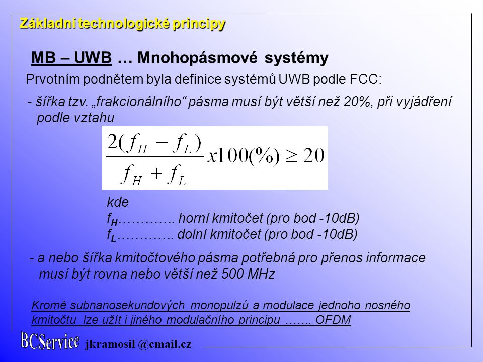 MB – UWB … Mnohopásmové systémy