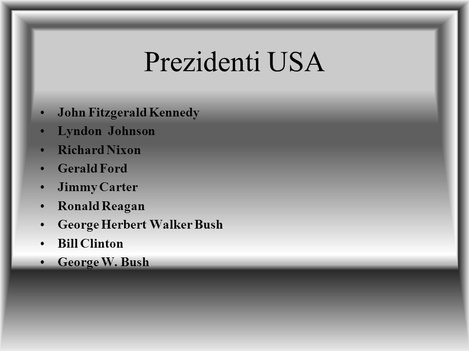 Prezidenti USA John Fitzgerald Kennedy Lyndon Johnson Richard Nixon