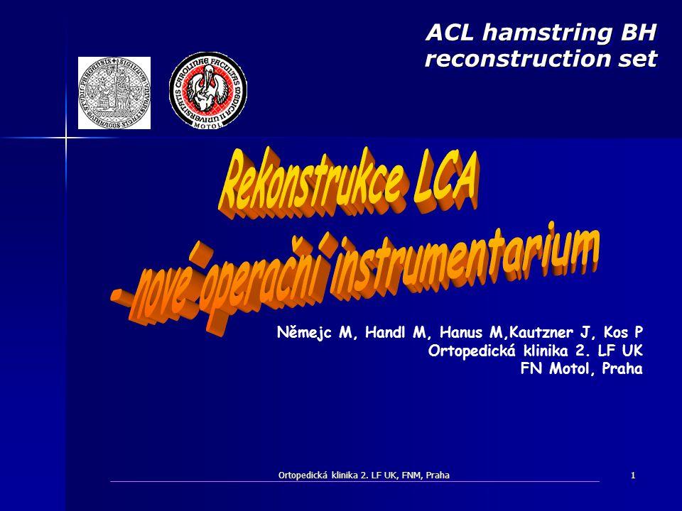 ACL hamstring BH reconstruction set - nové operační instrumentarium