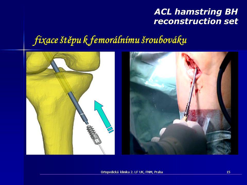 fixace štěpu k femorálnímu šroubováku
