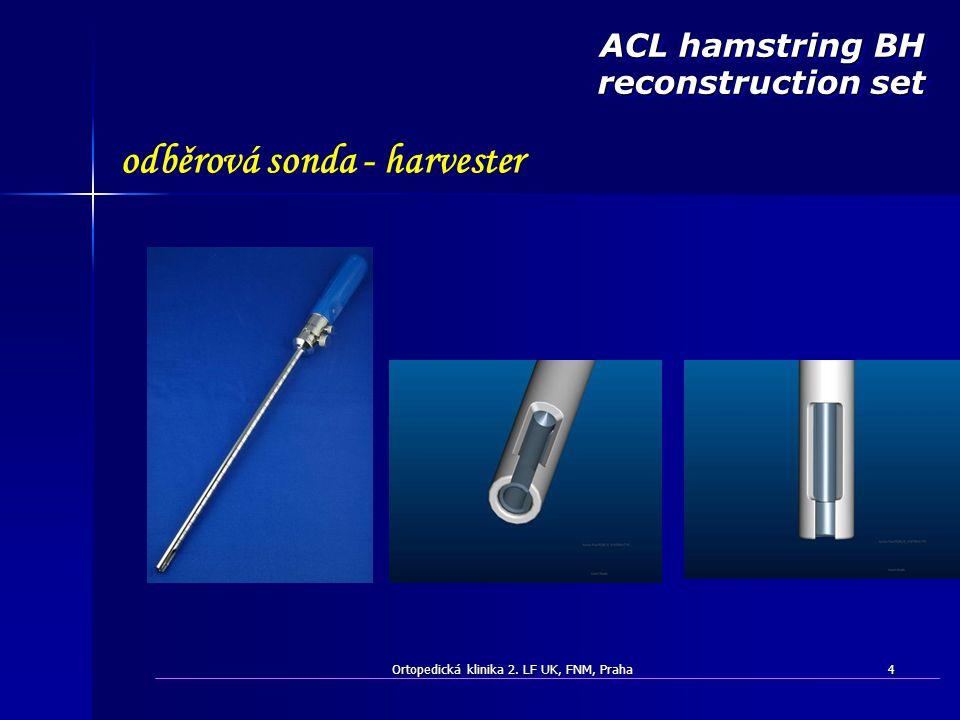 ACL hamstring BH reconstruction set odběrová sonda - harvester