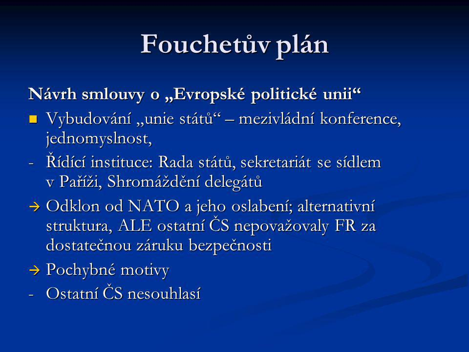 "Fouchetův plán Návrh smlouvy o ""Evropské politické unii"
