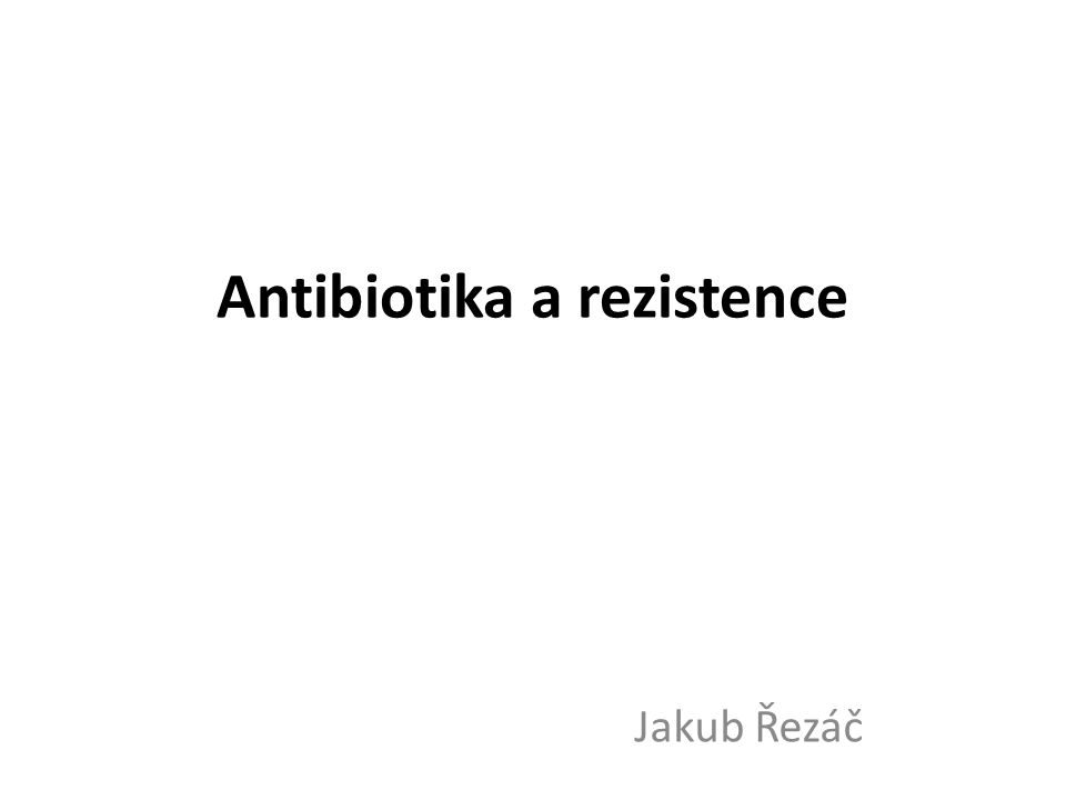 Antibiotika a rezistence