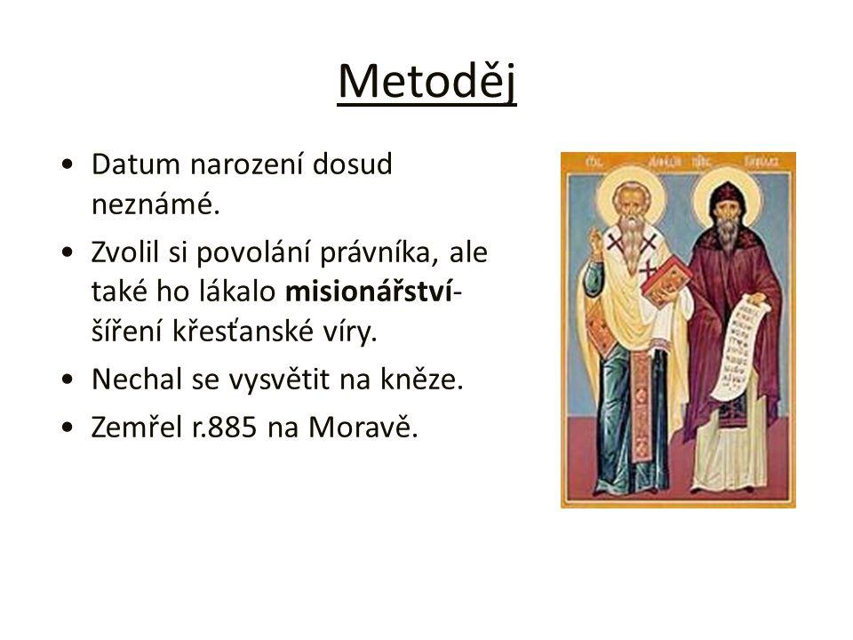 Metoděj Datum narození dosud neznámé.