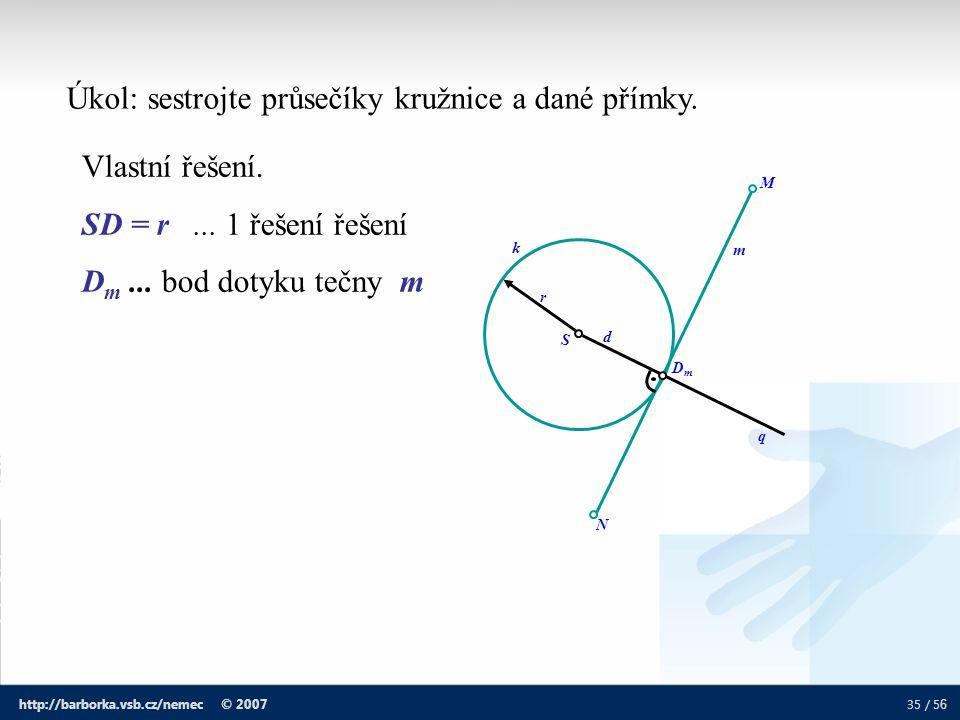 Úkol: sestrojte průsečíky kružnice a dané přímky.