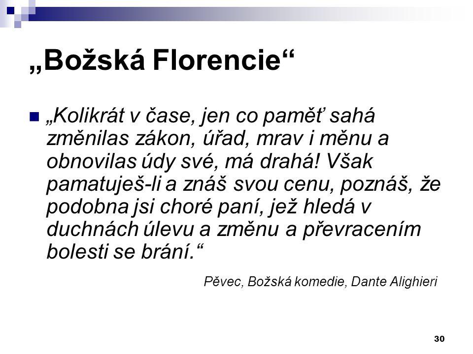 """""""Božská Florencie"""