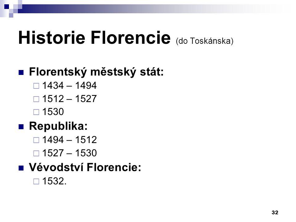 Historie Florencie (do Toskánska)