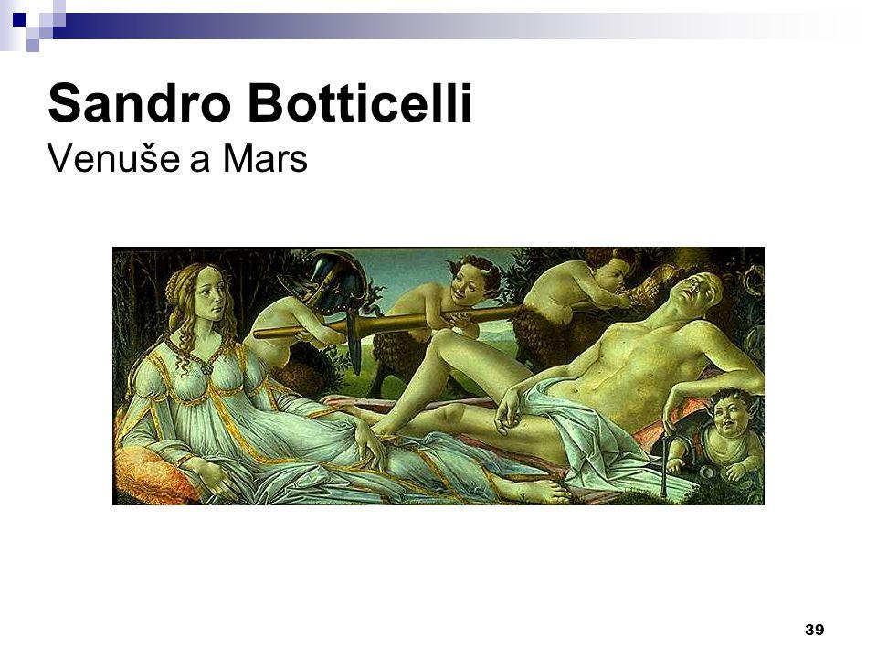 Sandro Botticelli Venuše a Mars