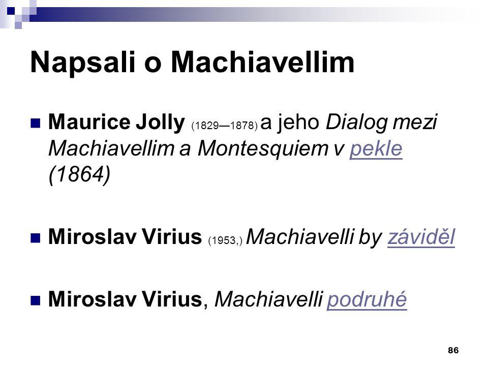 Napsali o Machiavellim