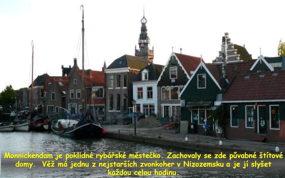 Monnickendam je poklidné rybářské městečko