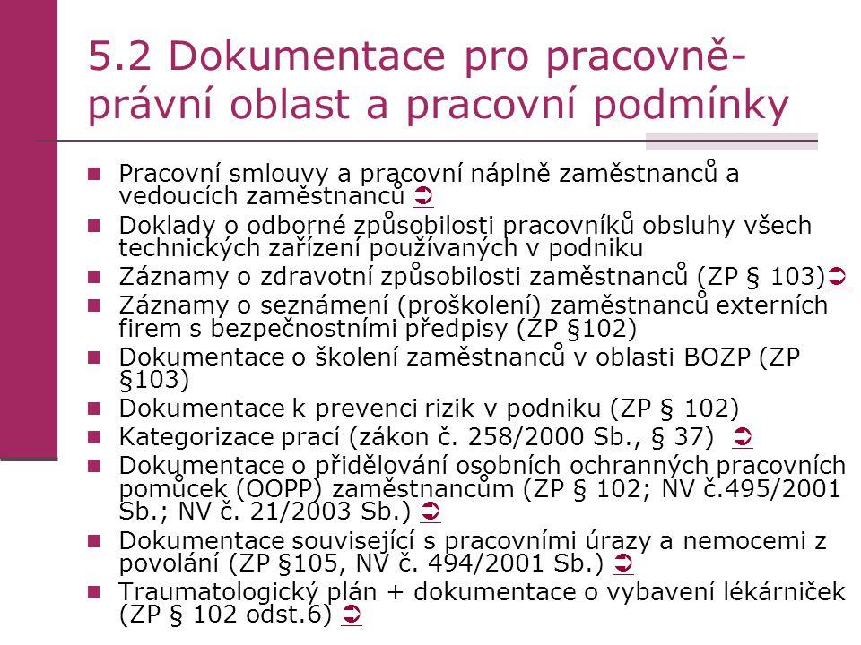 5.2 Dokumentace pro pracovně-právní oblast a pracovní podmínky