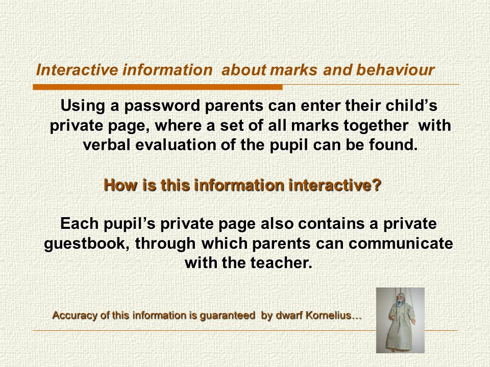 Interactive information about marks and behaviour