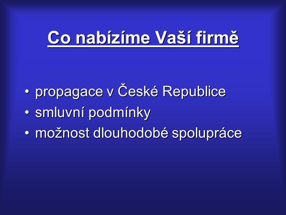 Co nabízíme Vaší firmě propagace v České Republice smluvní podmínky
