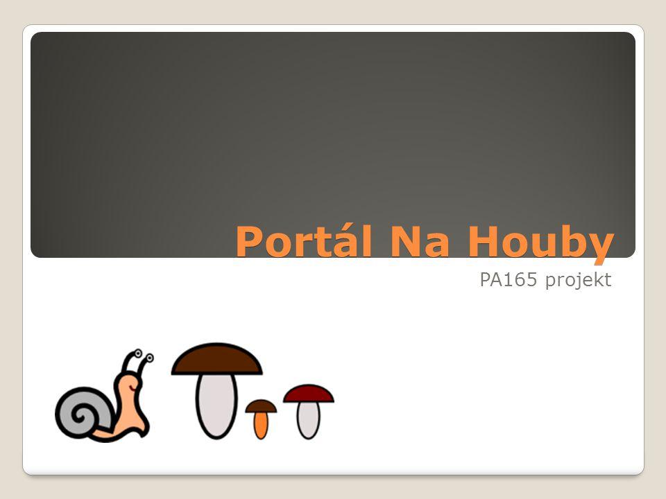 Portál Na Houby PA165 projekt