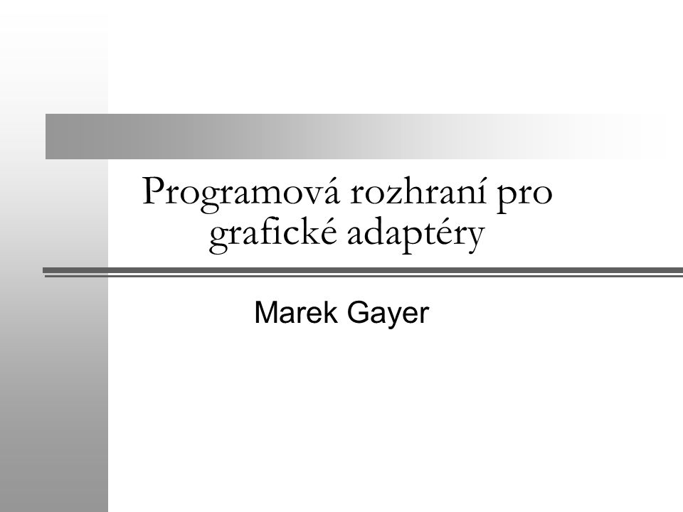 Programová rozhraní pro grafické adaptéry