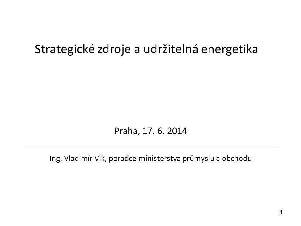 Strategické zdroje a udržitelná energetika