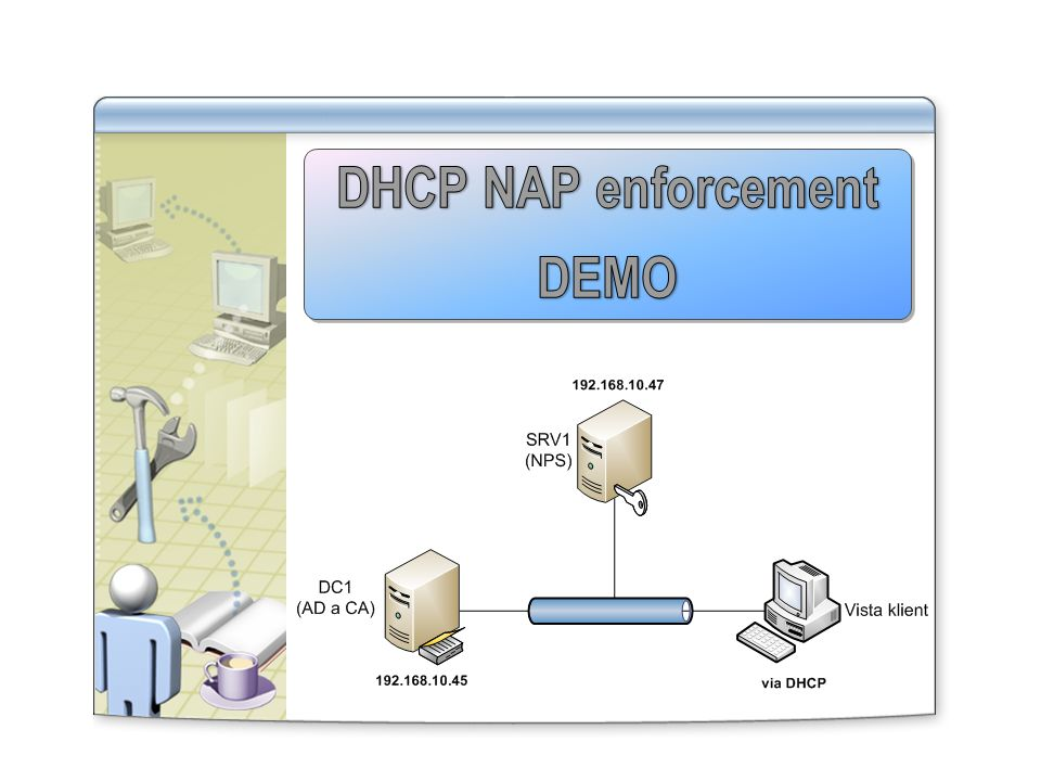 DHCP NAP enforcement DEMO