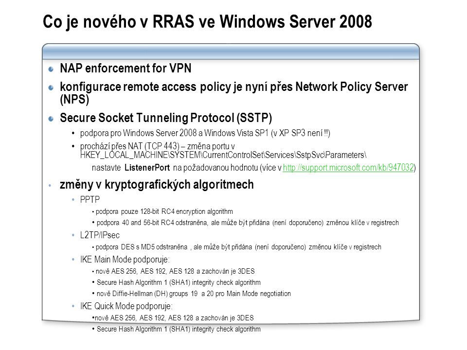 Co je nového v RRAS ve Windows Server 2008