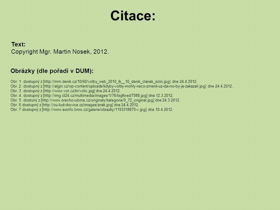 Citace: Text: Copyright Mgr. Martin Nosek, 2012.