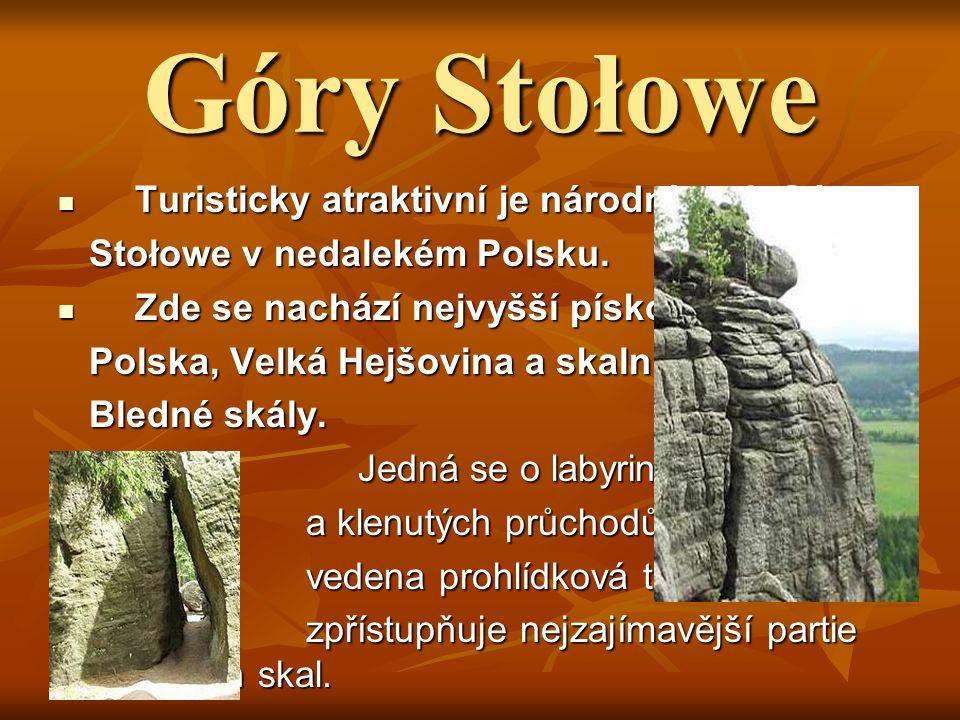 Góry Stołowe Turisticky atraktivní je národní park Góry