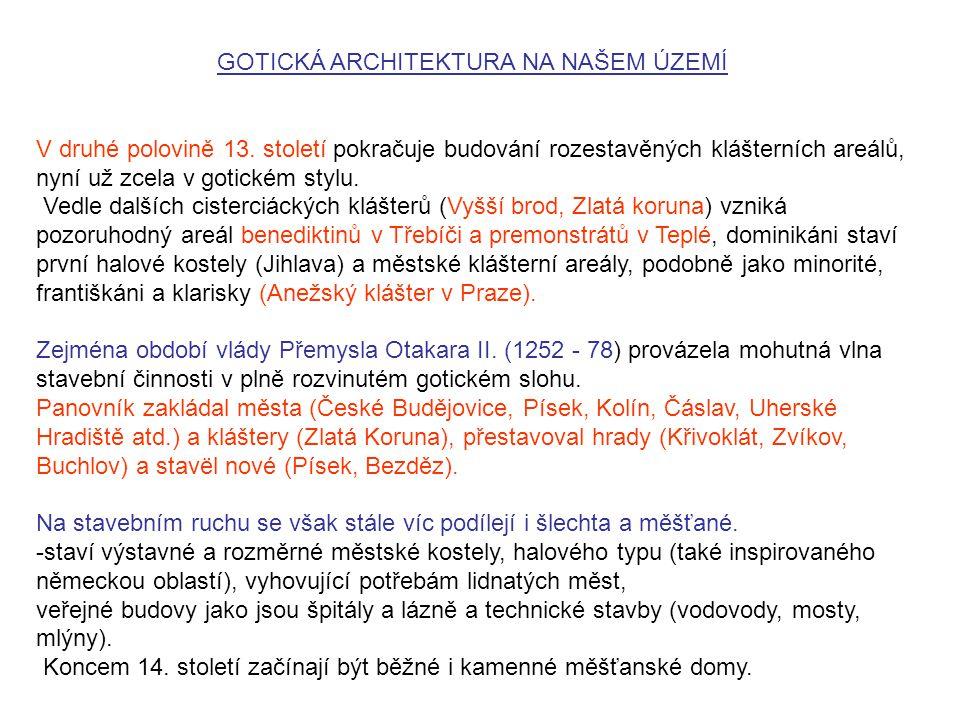 GOTICKÁ ARCHITEKTURA NA NAŠEM ÚZEMÍ