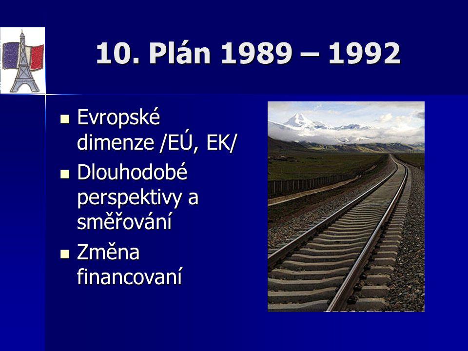 10. Plán 1989 – 1992 Evropské dimenze /EÚ, EK/