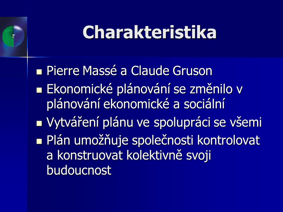 Charakteristika Pierre Massé a Claude Gruson