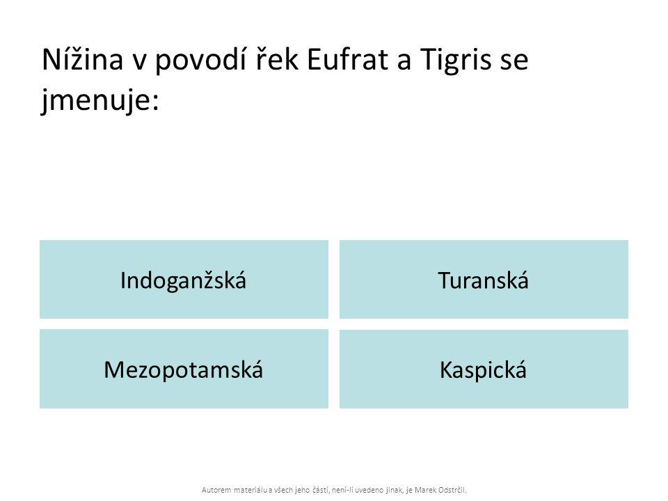 Nížina v povodí řek Eufrat a Tigris se jmenuje:
