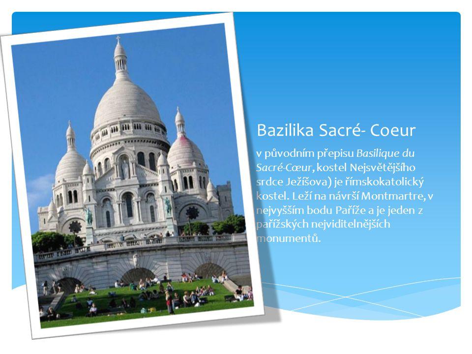 Bazilika Sacré- Coeur