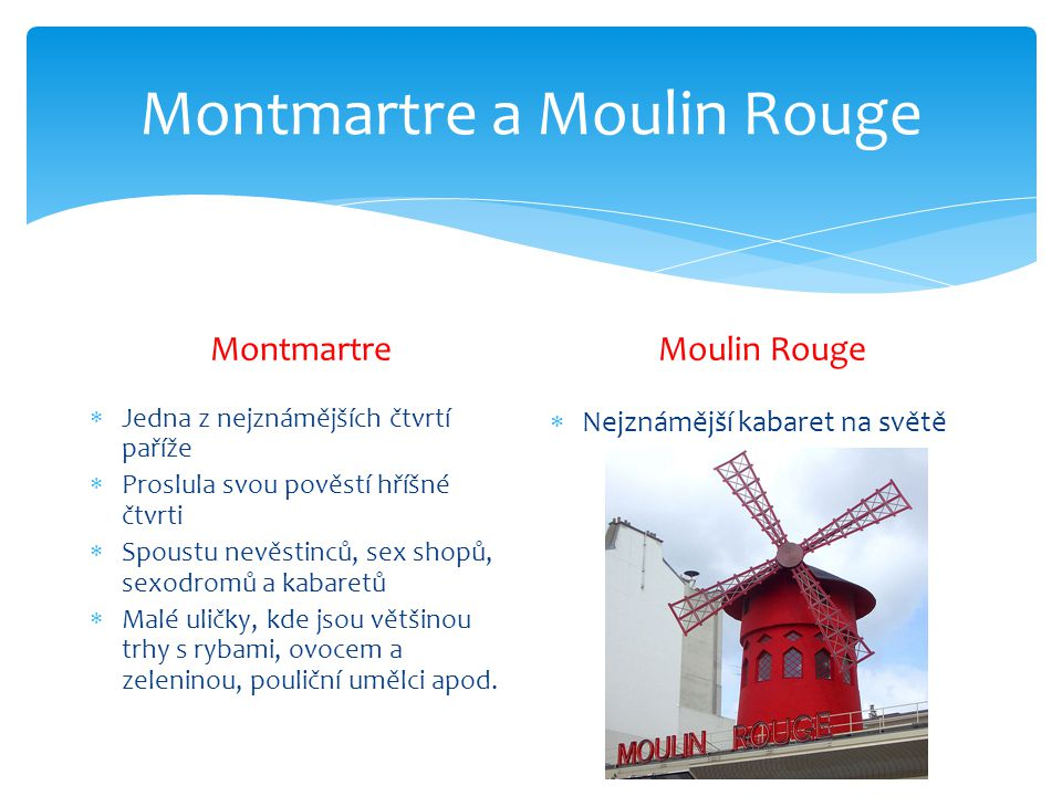 Montmartre a Moulin Rouge