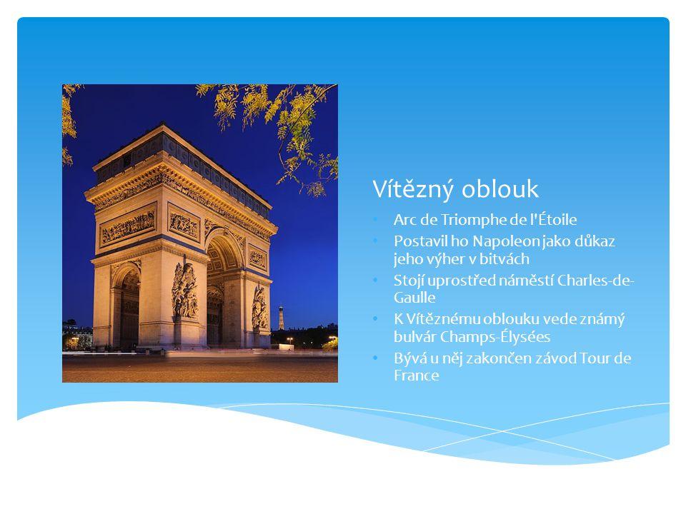 Vítězný oblouk Arc de Triomphe de l Étoile