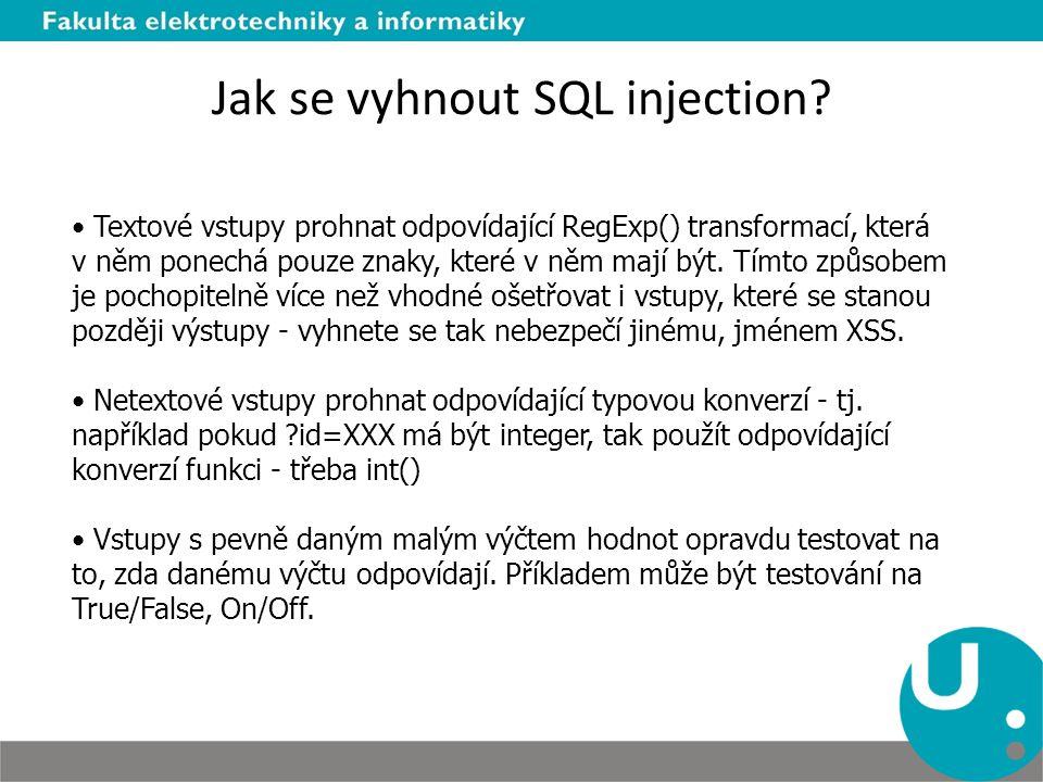 Jak se vyhnout SQL injection