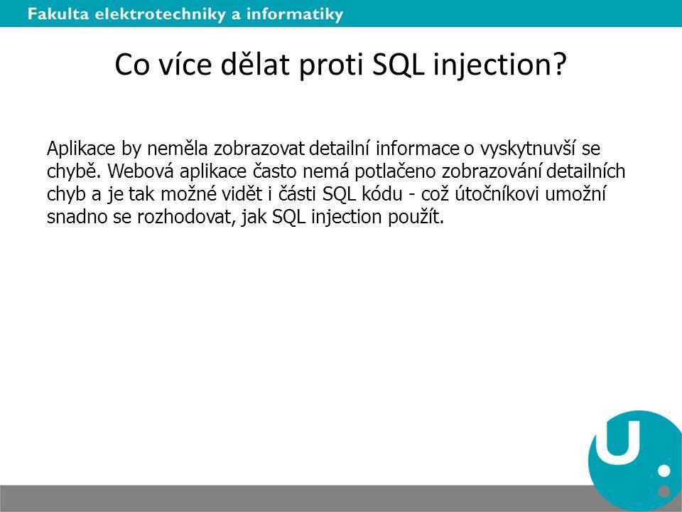 Co více dělat proti SQL injection