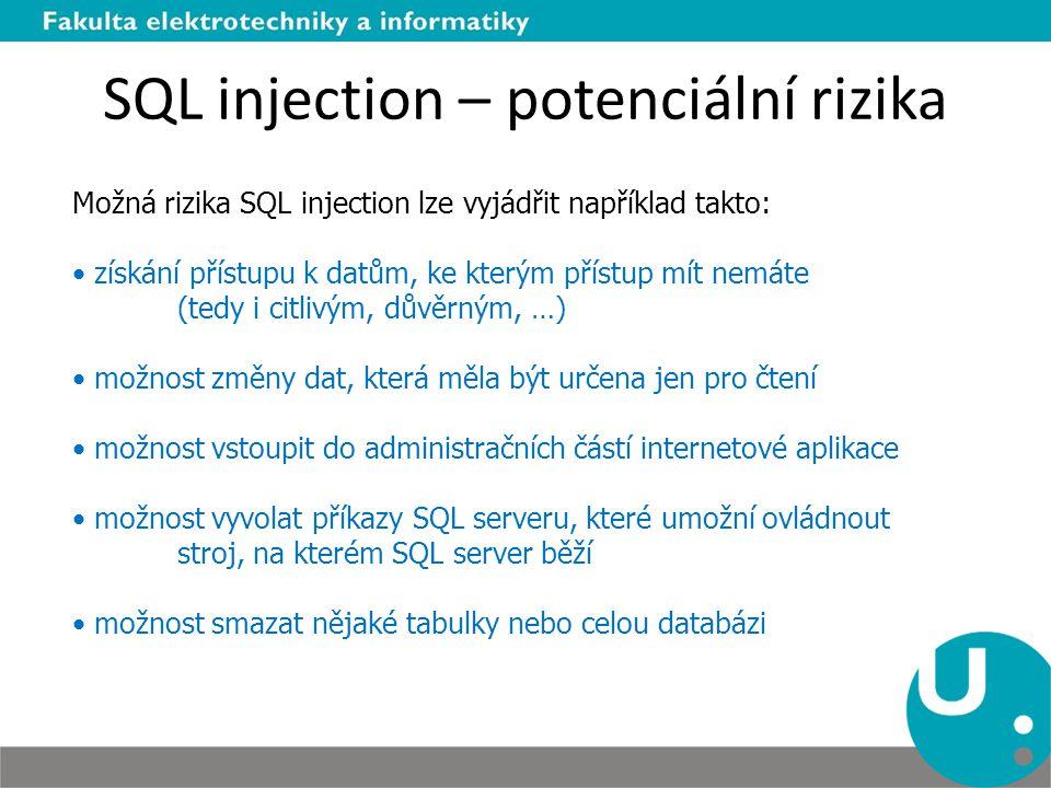 SQL injection – potenciální rizika