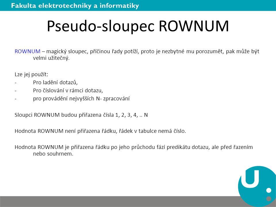 Pseudo-sloupec ROWNUM