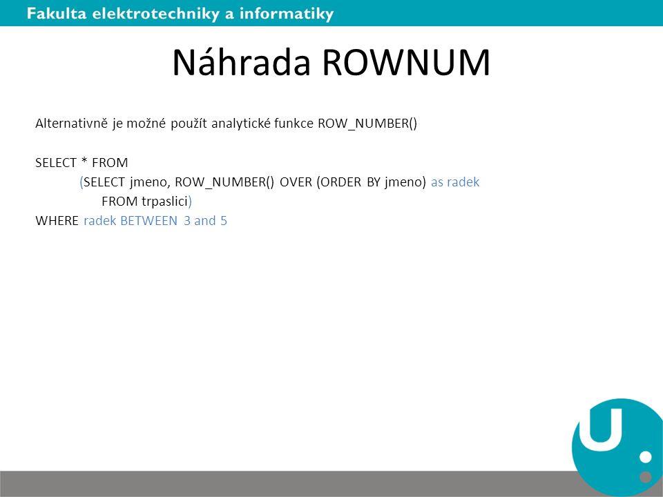 Náhrada ROWNUM