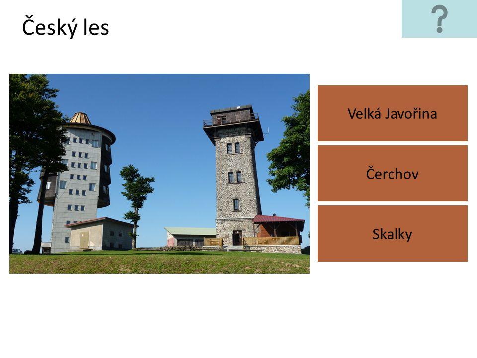Český les Velká Javořina Čerchov Skalky