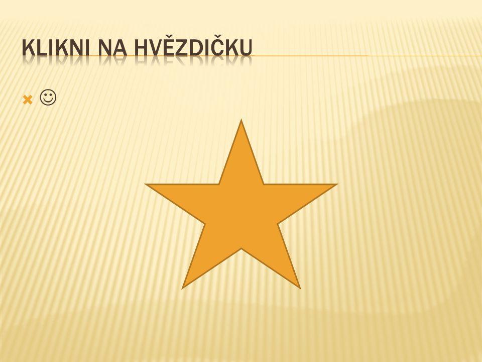 Klikni na hvězdičku 