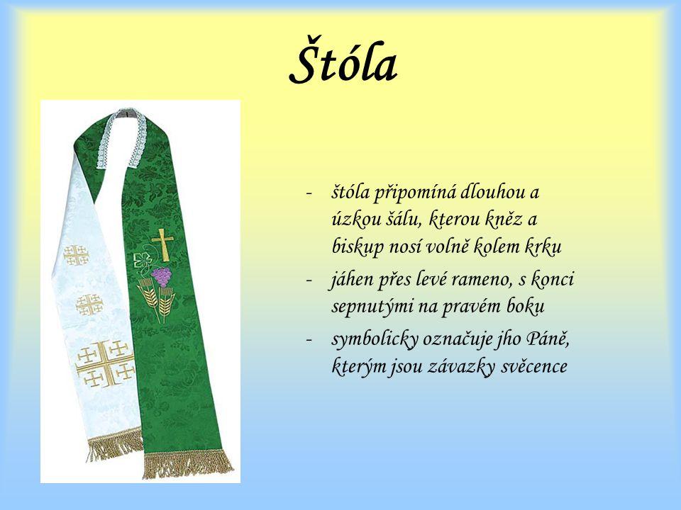 Štóla štóla připomíná dlouhou a úzkou šálu, kterou kněz a biskup nosí volně kolem krku. jáhen přes levé rameno, s konci sepnutými na pravém boku.