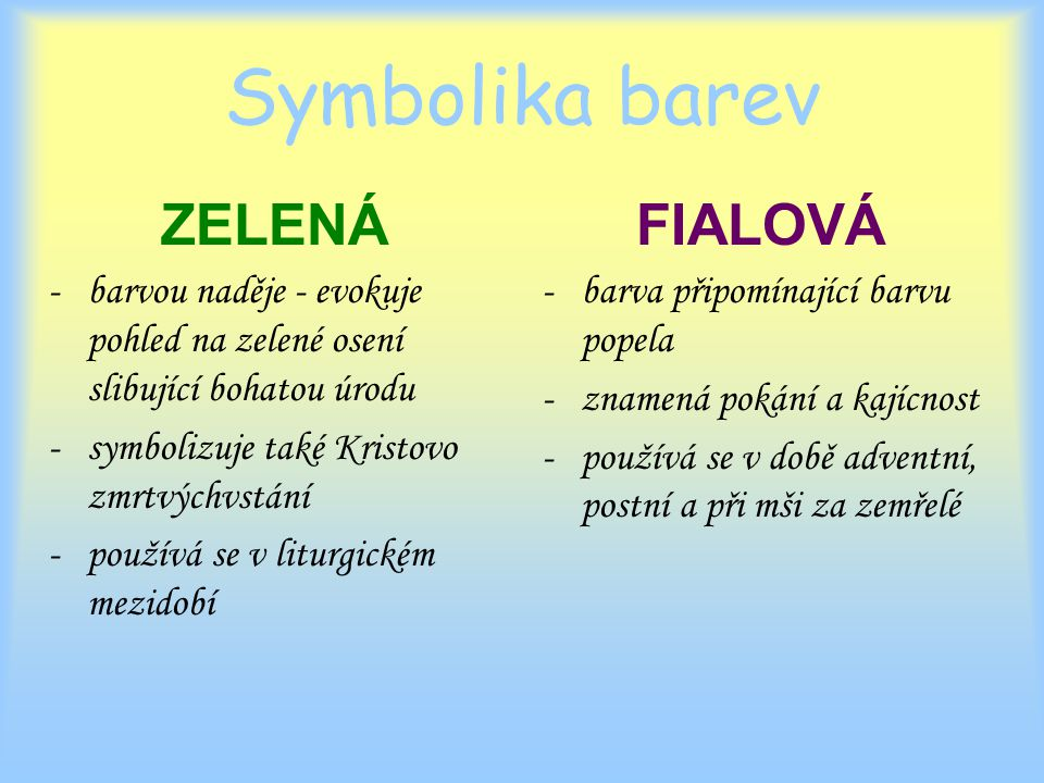 Symbolika barev ZELENÁ FIALOVÁ