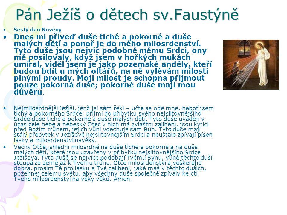 Pán Ježíš o dětech sv.Faustýně