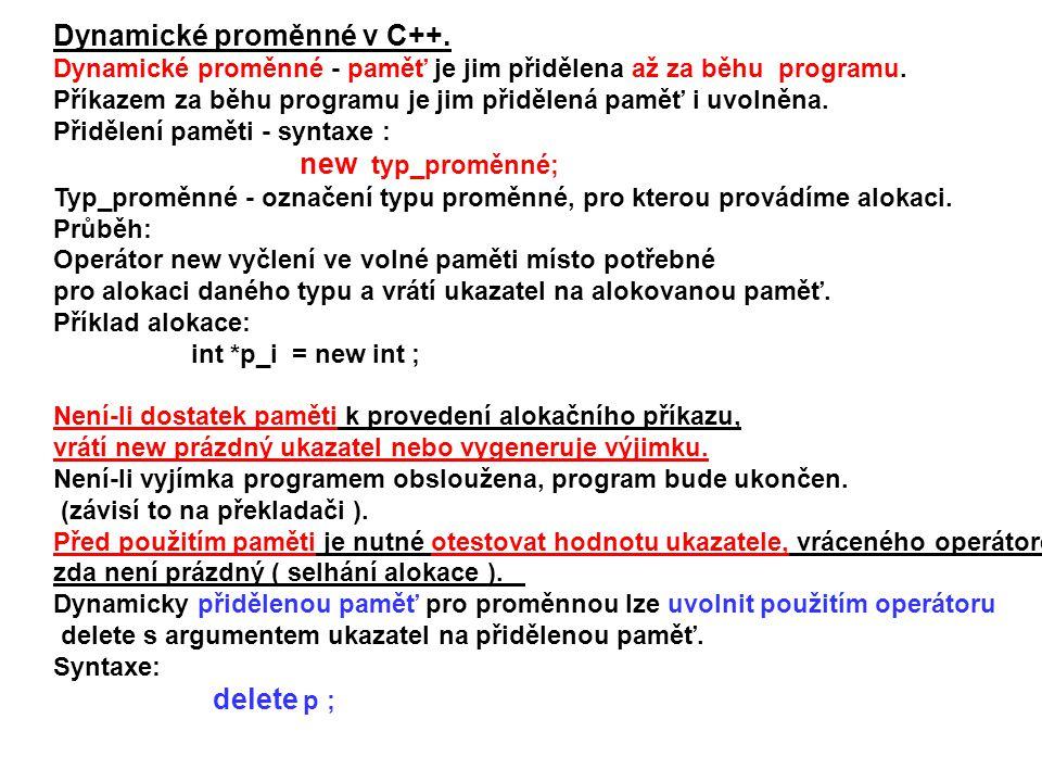 Dynamické proměnné v C++.