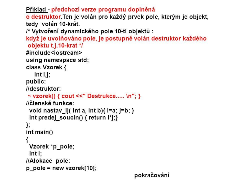 Příklad - předchozí verze programu doplněná